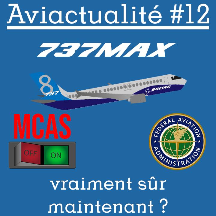 Le 737MAX est-il maintenant vraiment sûr ?