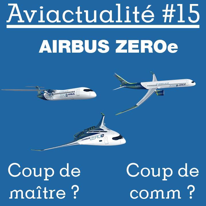 Airbus ZEROe, coup de maître ou coup de comm?