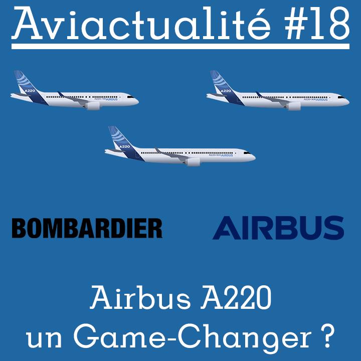 L'A220 un Game-Changer ?